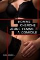Couverture Homme cherche jeune femme à domicile / L'Or et la Nuit Editions Atramenta 2013