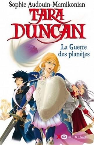 Couverture Tara Duncan, tome 11 : La guerre des planètes