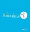 Couverture La bonne farce Editions Didier Jeunesse 2013