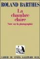Couverture La Chambre claire : Note sur la photographie Editions Gallimard  1980