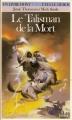 Couverture Le Talisman de la Mort Editions Folio  (Un livre dont vous êtes le héros) 1985