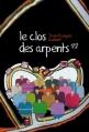 Couverture Le clos des Arpents 1/2 Editions Yvelinédition 2010