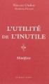Couverture L'utilité de l'inutile Editions Les belles lettres 2013