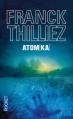 Couverture Franck Sharko & Lucie Hennebelle, tome 3 : Atomka Editions Pocket (Thriller) 2013