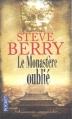 Couverture Cotton Malone, tome 06 : Le Monastère oublié Editions Pocket (Thriller) 2013