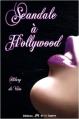 Couverture Scandale à Hollywood Editions de la Lagune 2008