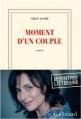 Couverture Moment d'un couple Editions Gallimard  (Blanche) 2013