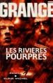 Couverture Les Rivières pourpres Editions Albin Michel 2010