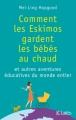 Couverture Comment les Eskimos gardent les bébés au chaud Editions JC Lattès 2013