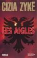 Couverture Les aigles Editions du Rocher 2000
