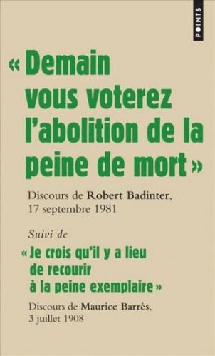 """Couverture """"Demain vous voterez l'abolition de la peine de mort"""", suivi de """"Je crois qu'il y a lieu de recourir à la peine exemplaire"""""""