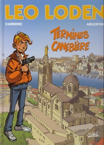 Couverture Léo Loden, tome 01 : Terminus Canebière
