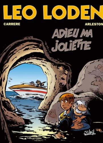 Couverture Léo Loden, tome 03 : Adieu ma Joliette