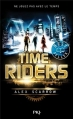 Couverture Time Riders, tome 1 Editions Pocket (Jeunesse - Best seller) 2013