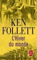 Couverture Le Siècle, tome 2 : L'Hiver du monde Editions Le Livre de Poche 2013
