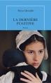 Couverture La Dernière Fugitive Editions de La Table ronde 2013