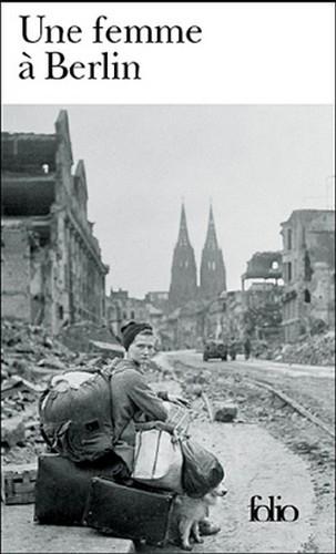 Couverture Une femme à Berlin : Journal, 20 avril - 22 juin 1945