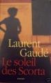 Couverture Le soleil des Scorta Editions France Loisirs 2005