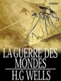 Couverture La guerre des mondes Editions Feedbooks 2013