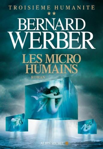 Couverture Troisième Humanité, tome 2 : Les Micro Humains