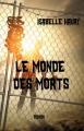 Couverture Le monde des morts, tome 1 Editions Autoédité 2013
