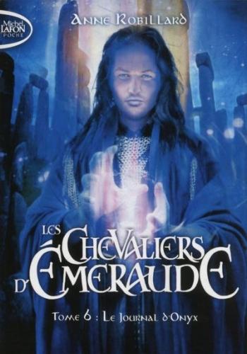 Couverture Les chevaliers d'émeraude, tome 06 : Le journal d'Onyx