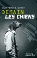 Couverture Demain les chiens Editions J'ai Lu 2013