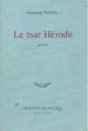 Couverture Le tsar Hérode Editions Mercure de France 1986