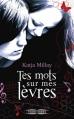 Couverture Tes mots sur mes lèvres Editions Fleuve (Territoires) 2014