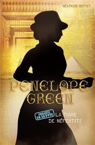 Couverture Pénélope Green, tome 4 : La tiare de Néfertiti
