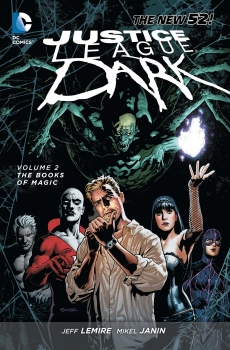 Couverture Justice League Dark (Renaissance), book 2: The Books of Magic