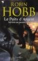 Couverture Les Cités des Anciens, tome 8 : Le Puits d'Argent Editions Pygmalion 2013