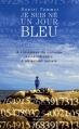 Couverture Je suis né un jour bleu : A l'intérieur du cerveau extraordinaire d'un savant autiste Editions Les arènes 2007