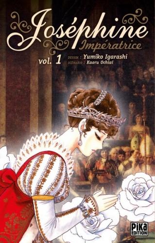 Couverture Joséphine Impératrice, tome 1