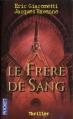 Couverture Commissaire Antoine Marcas, tome 03 : Le frère de sang Editions Pocket 2007