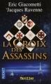 Couverture Commissaire Antoine Marcas, tome 04 : La croix des assassins Editions Pocket 2008