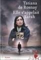 Couverture Elle s'appelait Sarah Editions Héloïse d'Ormesson 2007