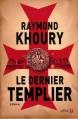 Couverture Le Dernier Templier Editions Presses de la cité 2006