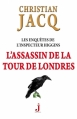 Couverture Les enquêtes de l'inspecteur Higgins, tome 02 : L'assassin de la tour de Londres Editions J 2011
