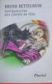 Couverture Psychanalyse des contes de fées Editions Hachette (Pluriel) 1998