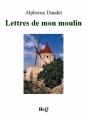 Couverture Lettres de mon moulin Editions Bibliothèque Electronique du Québec 1887