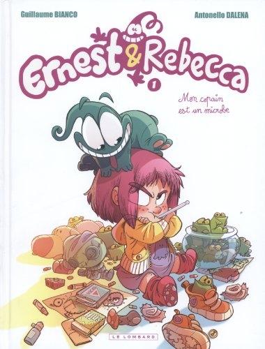 Couverture Ernest & Rebecca, tome 1 : Mon copain est un microbe