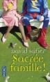 Couverture Sacrée famille ! Editions Pocket 2012