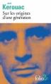 Couverture Sur les origines d'une génération, Le dernier mot Editions Folio  (2 €) 2012