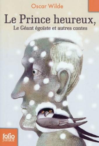 Couverture Le prince heureux, Le géant égoïste et autres contes