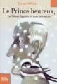 Couverture Le prince heureux, Le géant égoïste et autres contes Editions Folio  (Junior) 2010