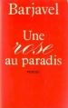Couverture Une rose au paradis Editions Presses de la cité 1981