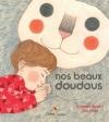 Couverture Nos beaux doudous Editions Didier Jeunesse 2013