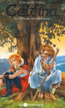 Couverture Celtina, tome 08 : La Magie des oghams