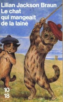 [Lilian Jackson Braun] Jim Qwilleran Feline Whodunnit Tom 2 :  Le chat qui mangeait de la laine Couv13380456